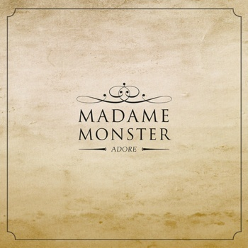 Cover MADAME MONSTER, adore