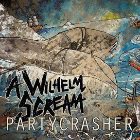 Cover A WILHELM SCREAM, partycrasher