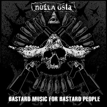Cover NULLA OSTA, bastard music for bastard people