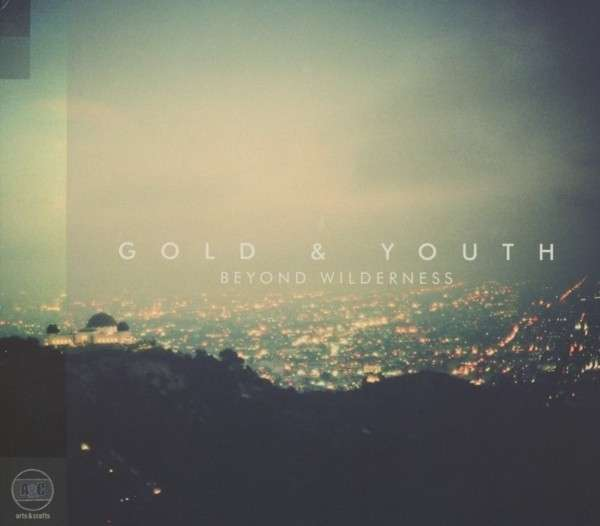 Cover GOLD & YOUTH, beyond wilderness