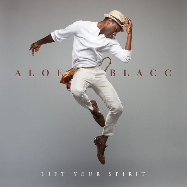 ALOE BLACC, lift your spirit cover