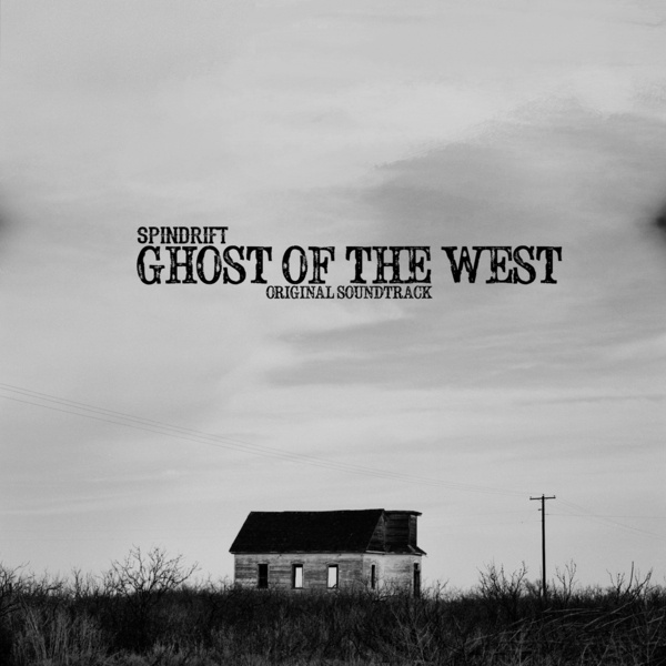 Cover SPINDRIFT, ghost of the west