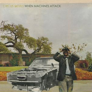 Cover CIRCUS DEVILS, when machines attack