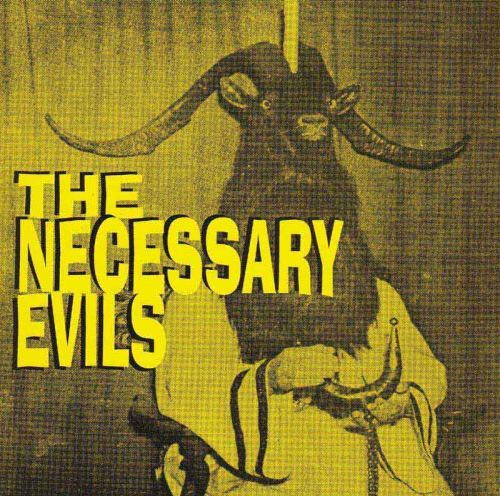 Cover NECESSARY EVILS, thrill pill / twist grind rock´n´burn