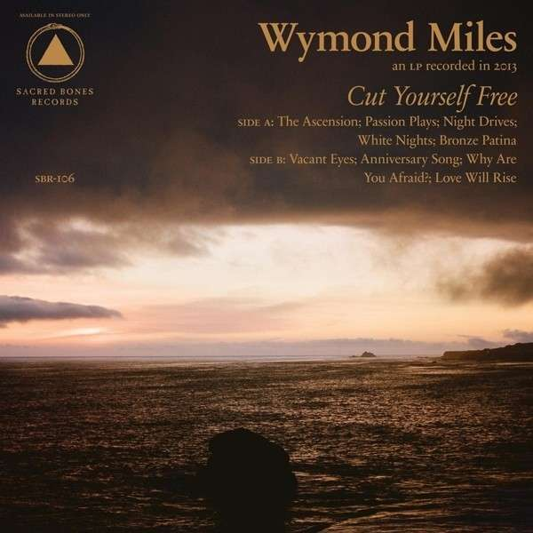 Cover WYMOND MILES, cut yourself free