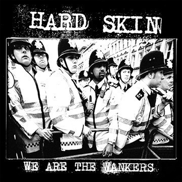 Cover HARD SKIN, we are the wankers