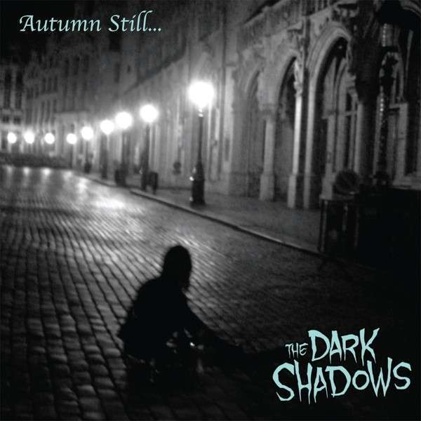 DARK SHADOWS, autumn still... cover