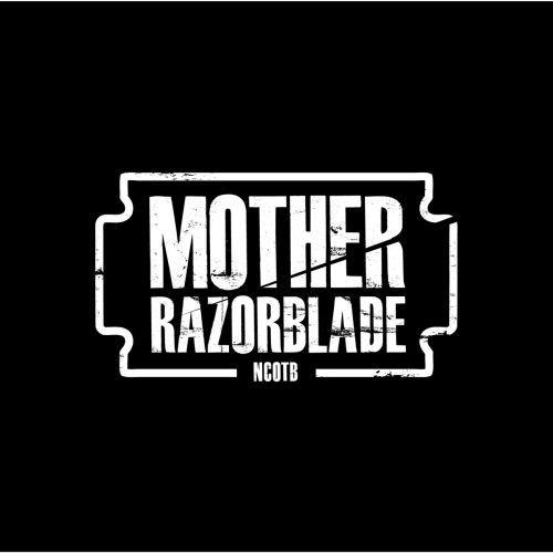 MOTHER RAZORBLADE, ncotb cover