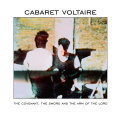 Cover CABARET VOLTAIRE, the covenant, the sword and the arm