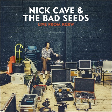 NICK CAVE & BAD SEEDS, live from kcrw cover