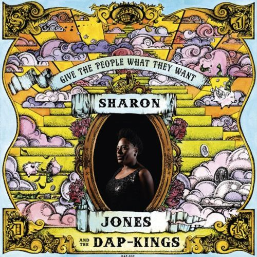 Cover SHARON JONES & DAP KINGS, give the people what they want