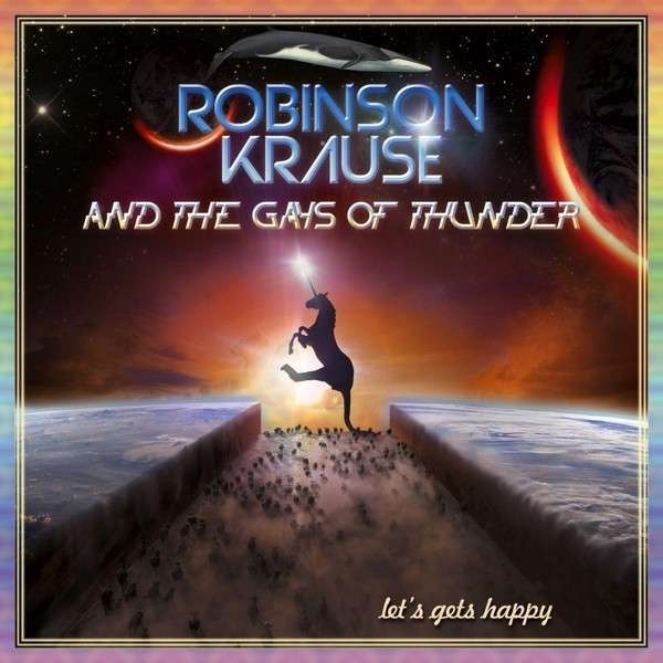 Cover ROBINSON KRAUSE & THE GAYS OF THUNDER, let´s gets happy