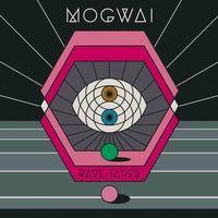 MOGWAI, rave tapes cover