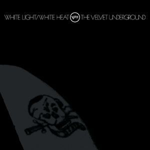 Cover VELVET UNDERGROUND, white light white heat 45th anniversary