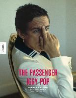 Cover ESTHER FRIEDMAN, the passenger: iggy pop 1977-1983