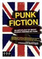 Cover JOHNNY MARR, punk fiction: an anthology of short stories...