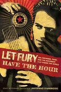 Cover LET FURY HAVE THE HOUR, joe strummer, punk, and the movement...