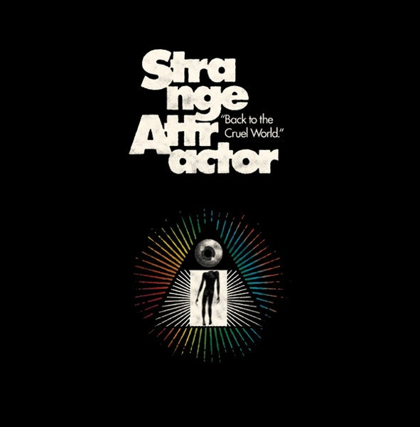 Cover STRANGE ATTRACTOR, back to the cruel world