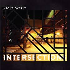 INTO IT. OVER IT, intersections cover