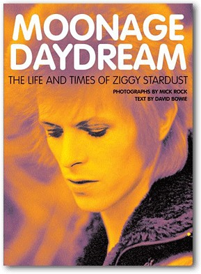 Cover MICK ROCK / DAVID BOWIE, moonage daydream: the life and times of ziggy...