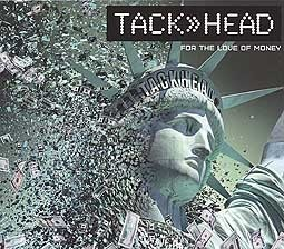 Cover TACKHEAD, for the love of the money