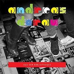 ANDREAS DORAU, aus der bibliotheque cover