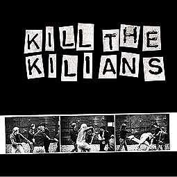 Cover KILIANS, kill the kilians