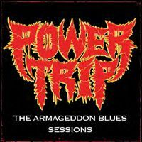 Cover POWER TRIP, armageddon blues sessions