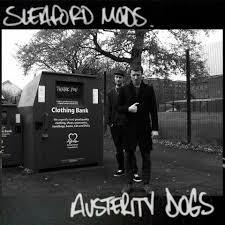 SLEAFORD MODS, austerity dogs cover