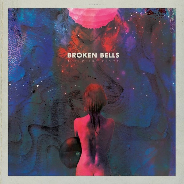 Cover BROKEN BELLS, after the disco