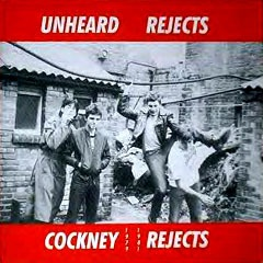 Cover COCKNEY REJECTS, unheard rejects 1979-1981