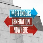 Cover OFFENDERS, generation nowhere
