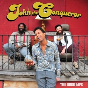 Cover JOHN THE CONQUEROR, the good life