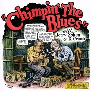 Cover ROBERT CRUMB & JERRY ZOLTEN, chimpin´ the blues