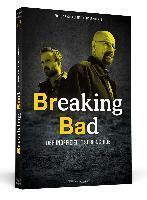 ENSLEY F. GUFFREY / DALE KOONTZ, breaking bad: der inoffizielle serienguide cover