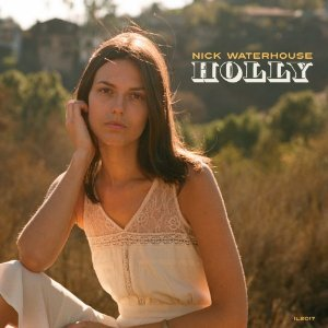 Cover NICK WATERHOUSE, holly