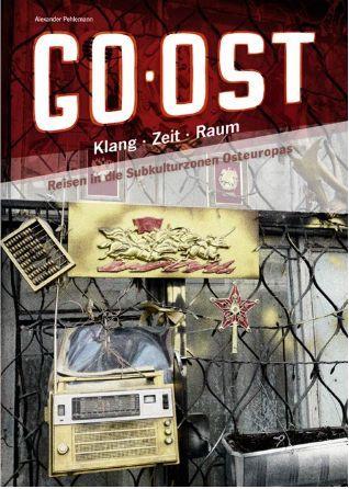 ALEXANDER PEHLEMANN, go ost! klang - zeit - raum cover