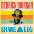 DERRICK MORGAN, shake a leg cover