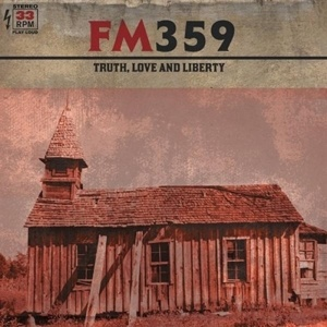 Cover FM359, truth, love and liberty