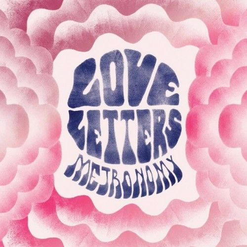 Cover METRONOMY, love letters