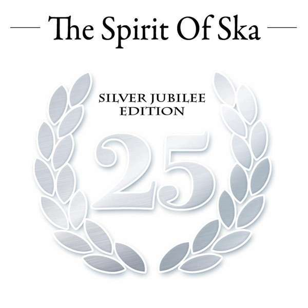 Cover V/A, spirit of ska - silver jubilee edition