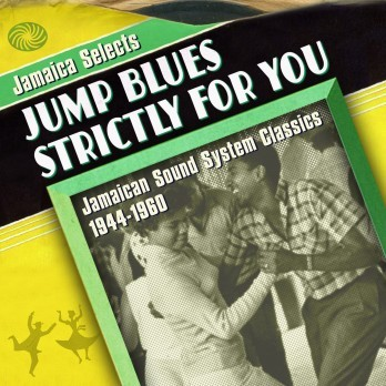 Cover V/A, jamaica selects jump blues strictly for you