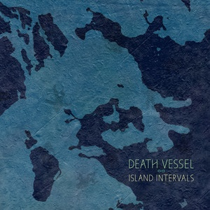 DEATH VESSEL, island intervals cover