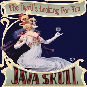 JAVA SKULL, the devil´s looking for you cover