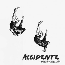 ACCIDENTE, amistad y rebelion cover