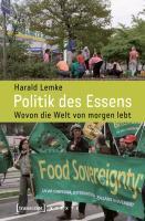 HARALD LEMKE, politik des essens: wovon die welt von morgen lebt cover