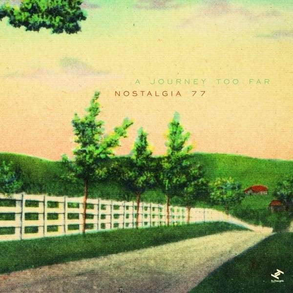 Cover NOSTALGIA 77, a journey too far