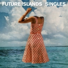 Cover FUTURE ISLANDS, singles