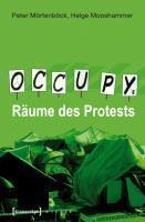 PETER MÖRTENBÖCK, occupy - räume des protests cover
