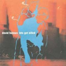 Cover DAVID HOLMES, let´s get killed
